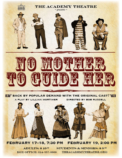 No Mother to Guide Her, Academy Theatre